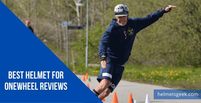 Best Helmet for Onewheel Reviews Of 2021