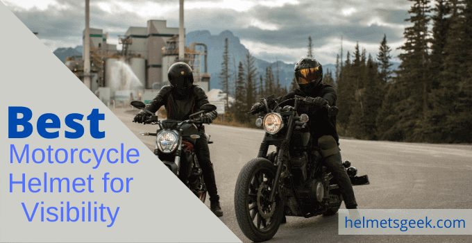 Top 4 Best Motorcycle Helmet for Visibility Review of 2021