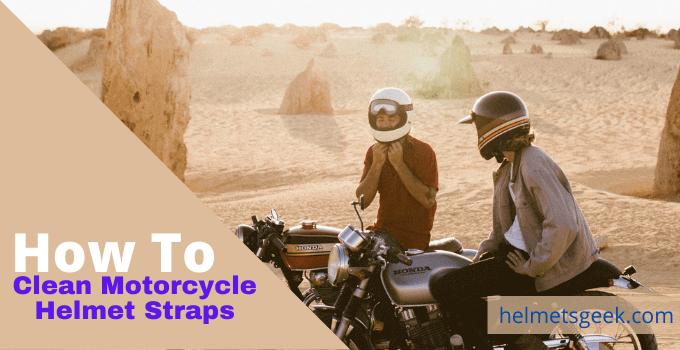 How to Clean Motorcycle Helmet Straps