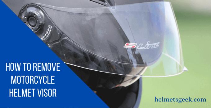 How to Remove Motorcycle Helmet Visor-3 Easy Steps