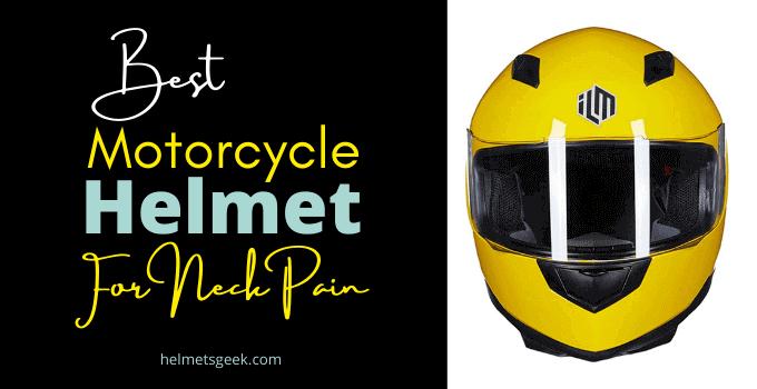 5 Best Motorcycle Helmet For Neck Pain In 2021
