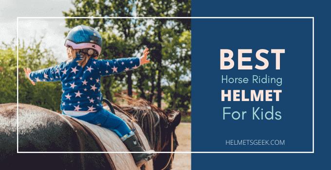 best horse riding helmet for kids