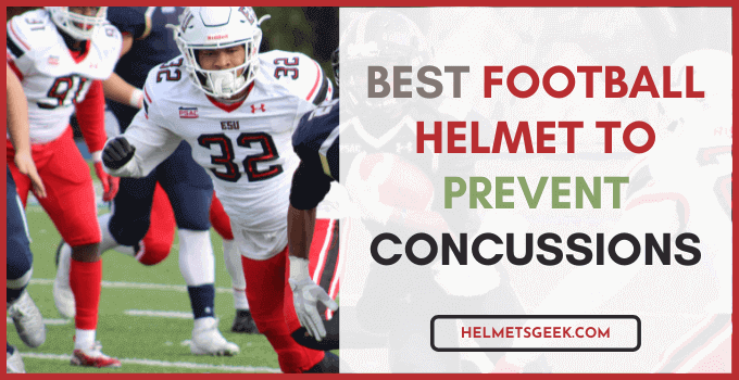 best football helmet to prevent concussions