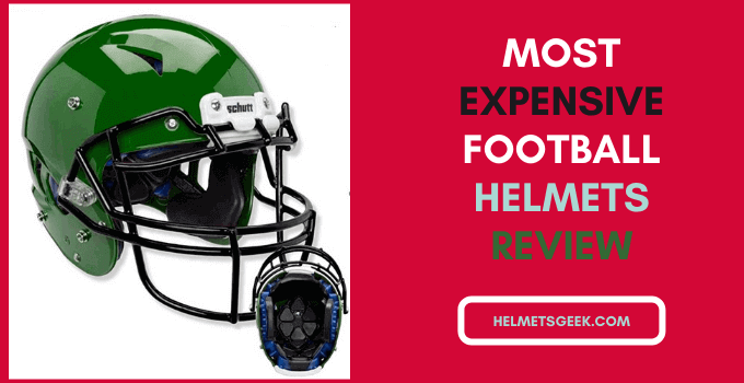8 Most Expensive Football Helmets In 2021 To Wear And Support Your Team