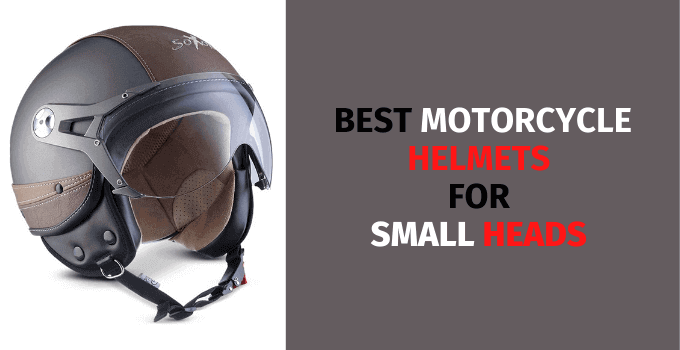 3 Best Motorcycle Helmets For Small Heads In 2021