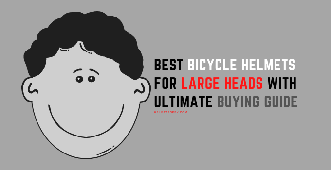best bicycle helmets for large heads