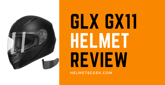 GLX GX11 Helmet Review Of 2022